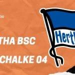 Hertha BSC – Schalke 04 Tipp 31.01.2020 Bundesliga