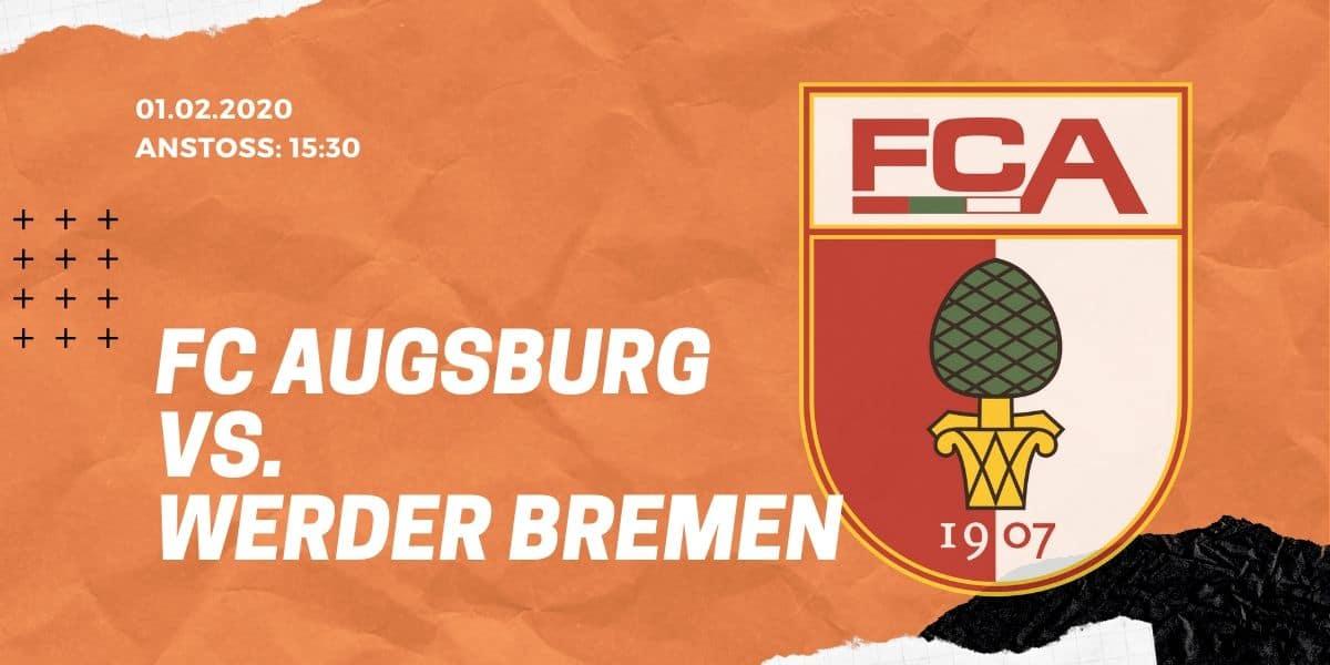 FC Augsburg – SV Werder Bremen Tipp 01.02.2020 Bundesliga