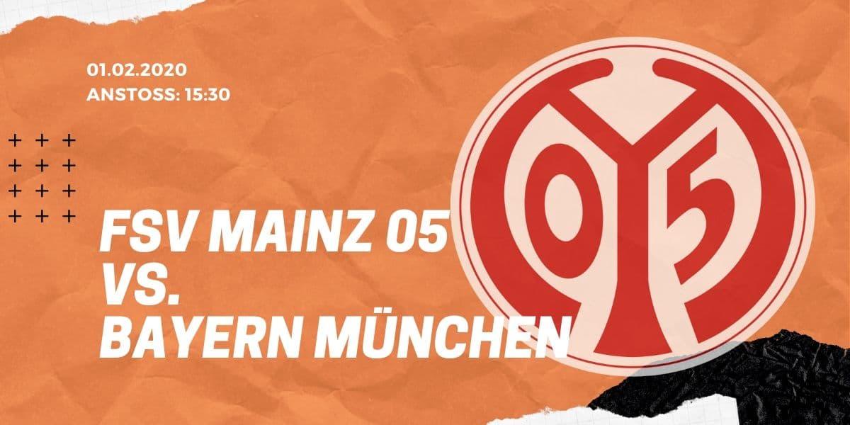 1.FSV Mainz 05 – FC Bayern München Tipp 01.02.2020 Bundesliga