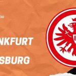 Eintracht Frankfurt - FC Augsburg Tipp 07.02.20 Bundesliga