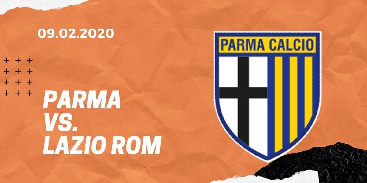 Parma Calcio - Lazio Rom Tipp 09.02.2020, Serie A