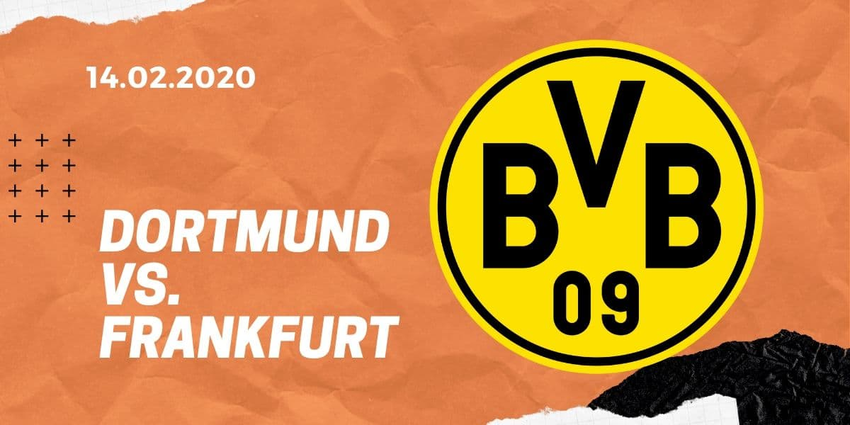Borussia Dortmund – Eintracht Frankfurt Tipp 14.02.20 Bundesliga