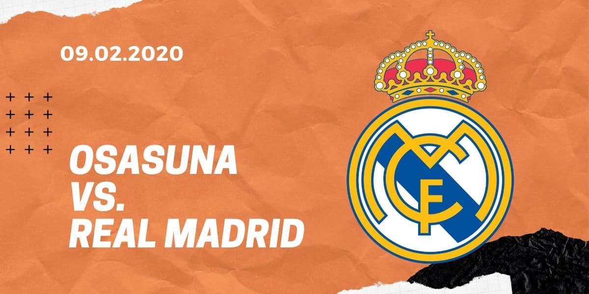 CA Osasuna - Real Madrid Tipp 09.02.2020 La Liga