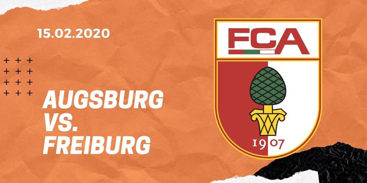 FC Augsburg – SC Freiburg Tipp 15.02.2020 Bundesliga