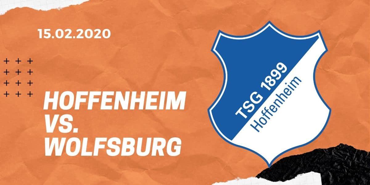 TSG 1899 Hoffenheim – VfL Wolfsburg Tipp 15.02.2020 Bundesliga