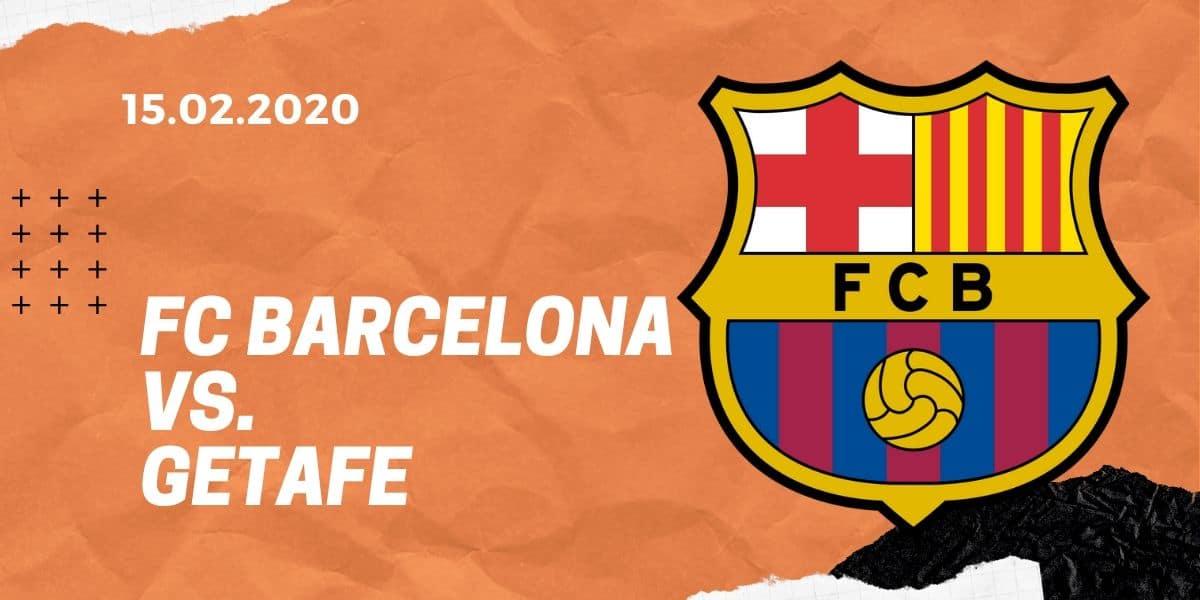 FC Barcelona - FC Getafe Tipp 15.02.2020 La Liga