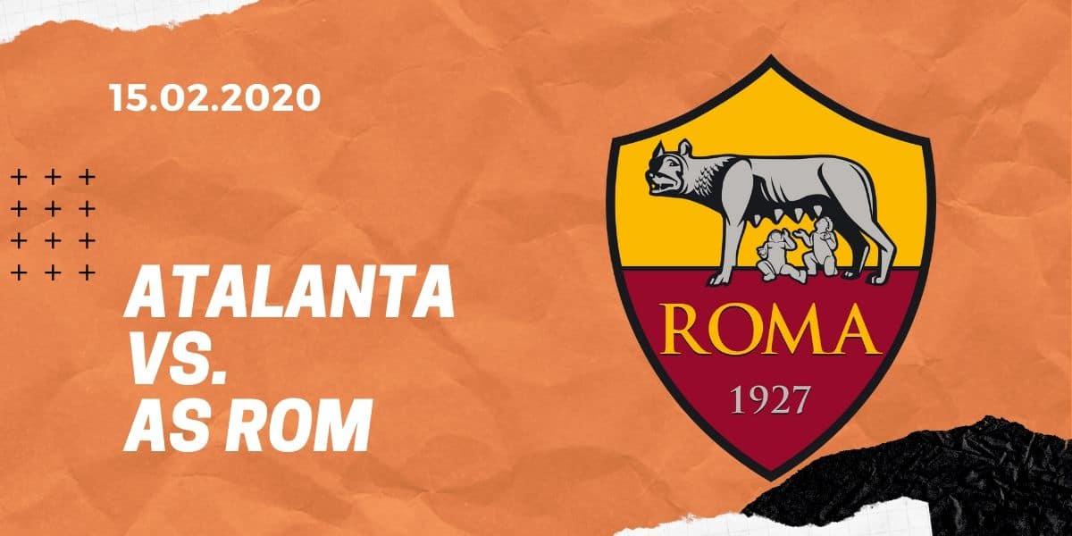 Atalanta Bergamo - AS Rom Tipp 15.02.2020 Serie A