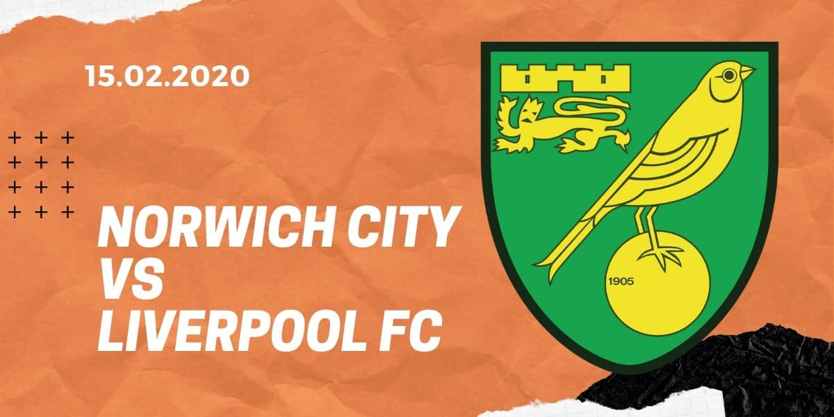 Norwich City - FC Liverpool Tipp 15.02.2020 Premier League