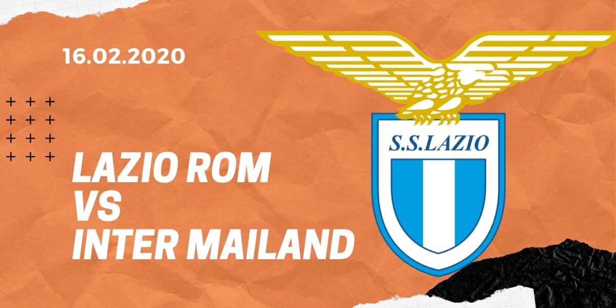 Lazio Rom - Inter Mailand Tipp 16.02.2020 Serie A