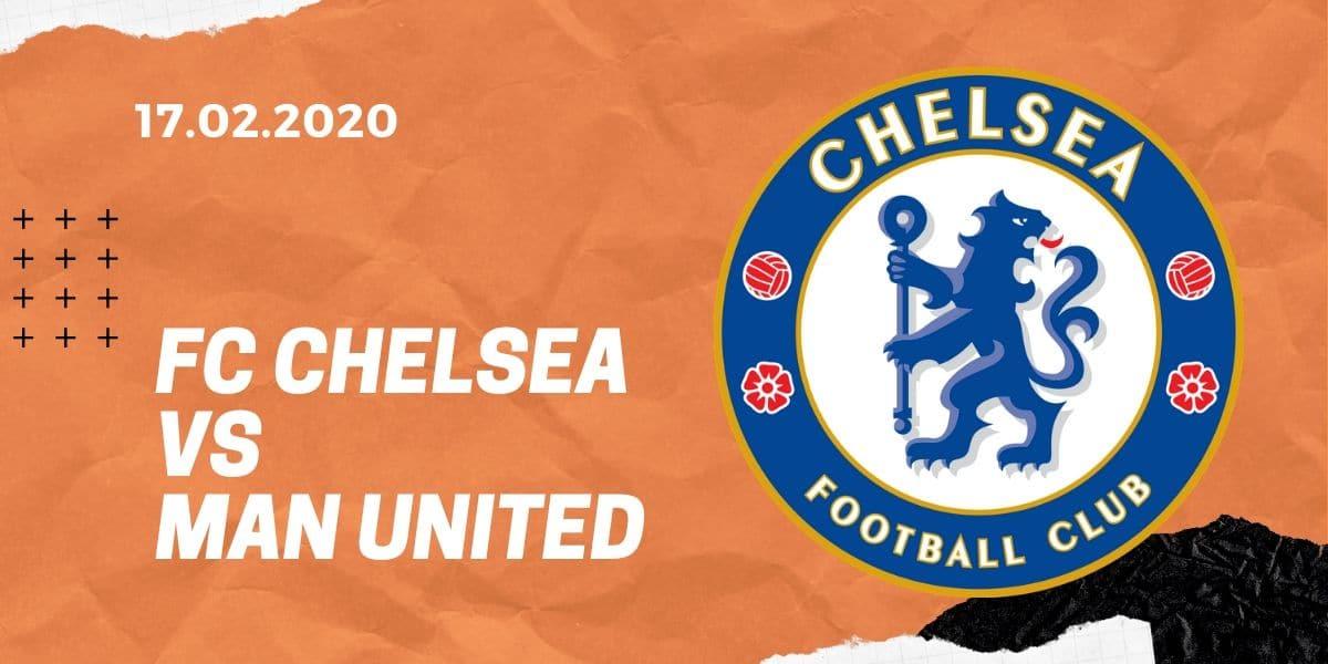 FC Chelsea - Manchester United Tipp 17.02.2020 Premier League