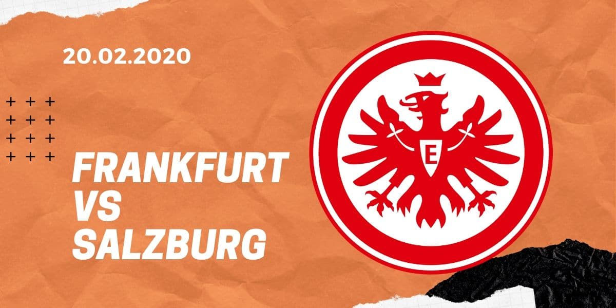 Eintracht Frankfurt - Red Bull Salzburg Tipp 20.02.2020 Europa League