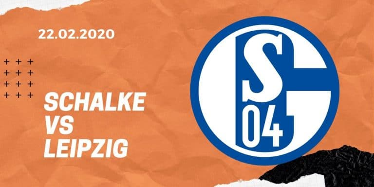 FC Schalke 04 – RB Leipzig Tipp 22.02.2020 Bundesliga