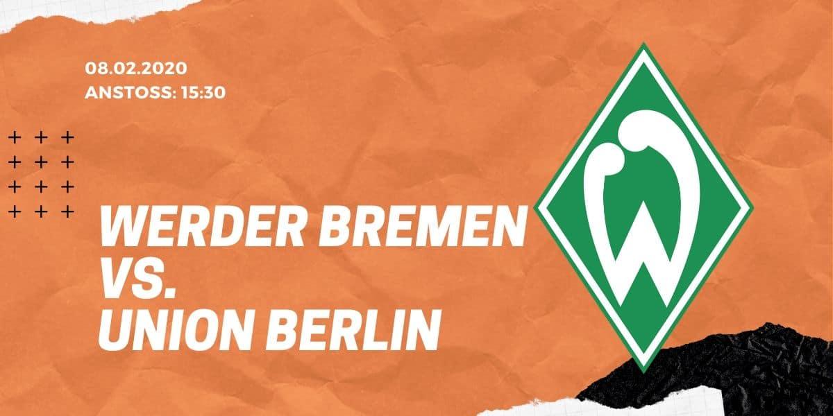 SV Werder Bremen – 1. FC Union Berlin Tipp 08.02.20 Bundesliga