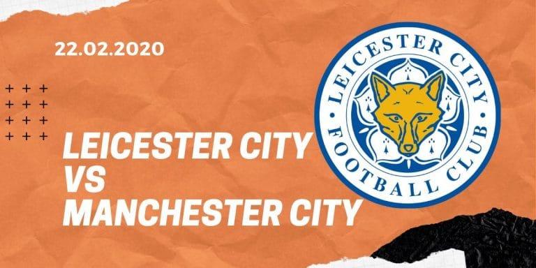 Leicester City - Manchester City Tipp 22.02.2020 Premier League