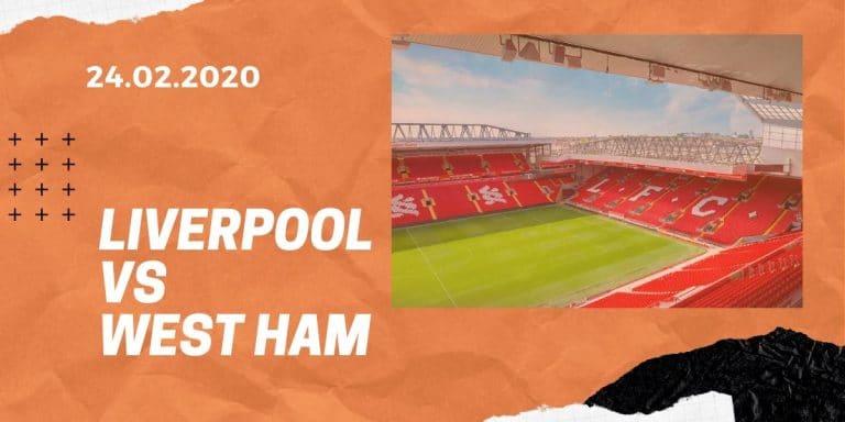 FC Liverpool - West Ham United Tipp 24.02.2020 Premier League