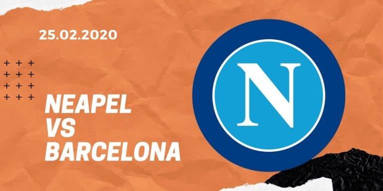 SSC Neapel - FC Barcelona Tipp 25.02.2020 Champions League