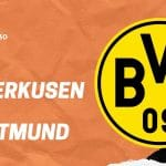 Bayer 04 Leverkusen – Borussia Dortmund Tipp 08.02.20 Bundesliga
