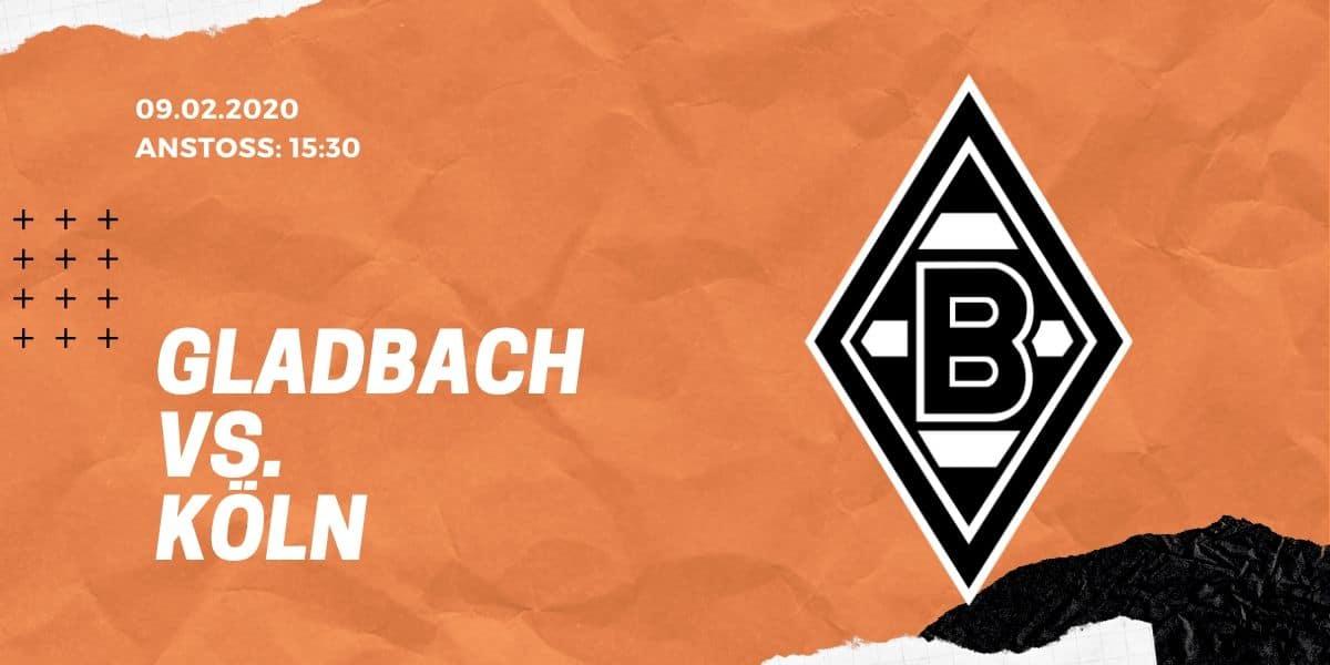 Borussia Mönchengladbach – 1. FC Köln Tipp 09.02.20 Bundesliga