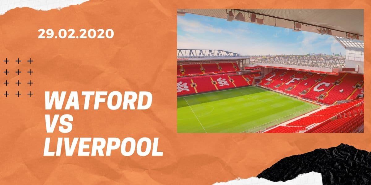 FC Watford - FC Liverpool Tipp 29.02.2020 Premier League