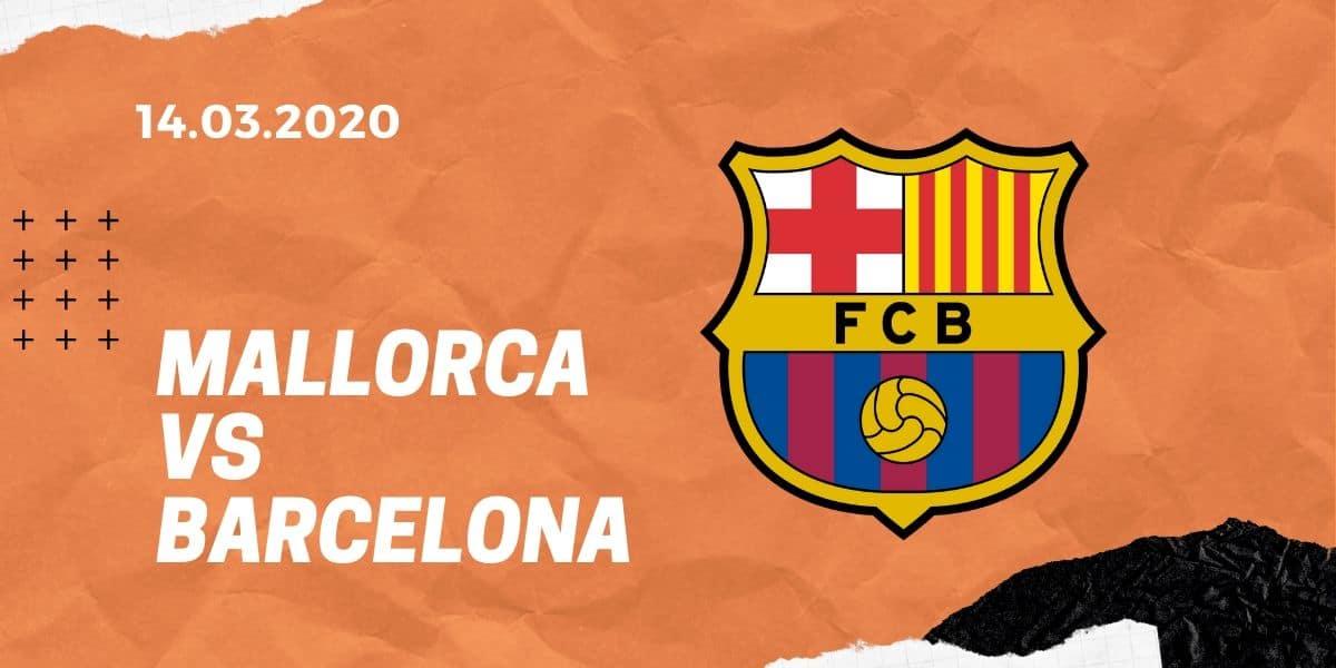 RCD Mallorca - FC Barcelona Tipp 14.03.2020 La Liga