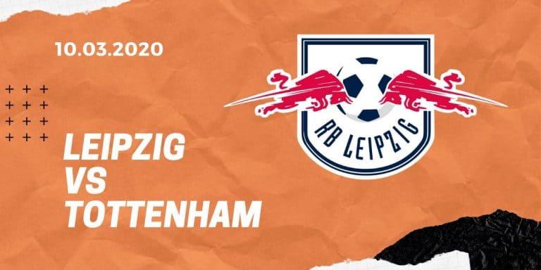 RB Leipzig – Tottenham Hotspur Tipp 10.03.2020 Champions League