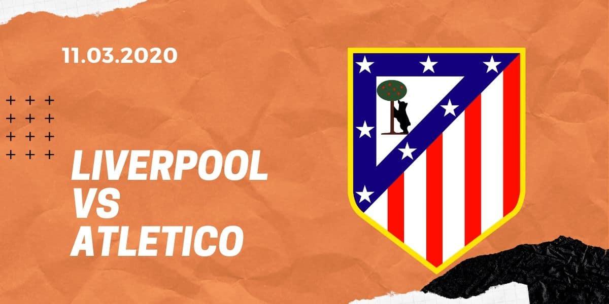 FC Liverpool - Atletico Madrid Tipp 11.03.2020 Champions League