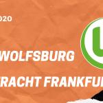 VfL Wolfsburg – Eintracht Frankfurt