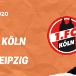 1.FC Köln – RB Leipzig