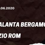 Atalanta Bergamo - Lazio Rom Tipp 24.06.2020