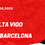 Celta Vigo - FC Barcelona Tipp 27.06.2020