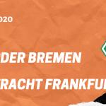 SV Werder Bremen – Eintracht Frankfurt