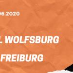 VfL Wolfsburg – SC Freiburg Tipp 13.06.2020