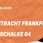 Eintracht Frankfurt – FC Schalke 04 Tipp 17.06.2020