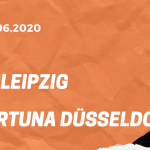 RB Leipzig – Fortuna Düsseldorf Tipp 17.06.2020