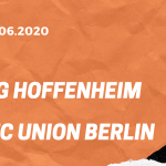TSG 1899 Hoffenheim – 1. FC Union Berlin Tipp 20.06.2020