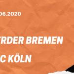 SV Werder Bremen – 1. FC Köln Tipp 27.06.2020