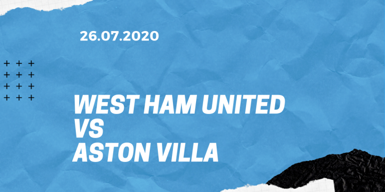 West Ham United - Aston Villa Tipp 26.07.2020