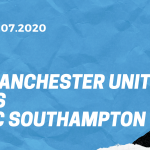 Manchester United - FC Southampton Tipp 13.07.2020