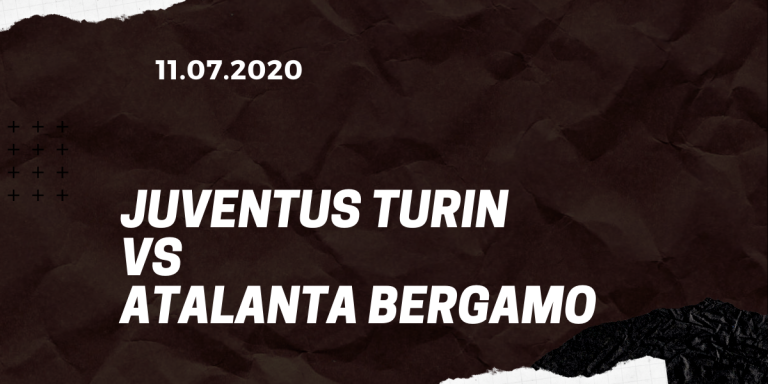 Juventus Turin - Atalanta Bergamo Tipp 11.07.2020