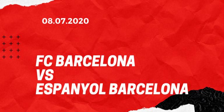 FC Barcelona - Espanyol Barcelona Tipp 08.07.2020