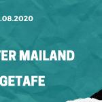 Inter Mailand - FC Getafe Tipp 05.08.2020