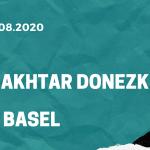 Shakhtar Donezk - FC Basel Tipp 11.08.2020