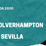 Wolverhampton Wanderers - FC Sevilla Tipp 11.08.2020
