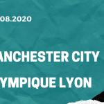 Manchester City - Olympique Lyon Tipp 15.08.2020