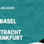 FC Basel - Eintracht Frankfurt Tipp 06.08.2020