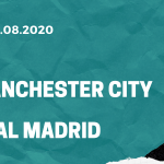 Manchester City - Real Madrid Tipp 07.08.2020
