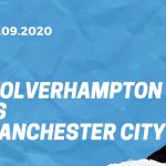 Wolverhampton Wanderers - Manchester City Tipp 21.09.2020