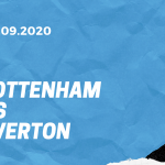 Tottenham Hotspur - FC Everton Tipp 13.09.2020