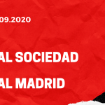 Real Sociedad - Real Madrid Tipp 20.09.2020