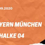 FC Bayern München – FC Schalke 04 Tipp 18.09.2020